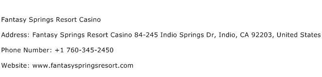 Fantasy Springs Resort Casino Address Contact Number