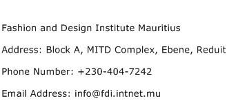 Fashion and Design Institute Mauritius Address Contact Number