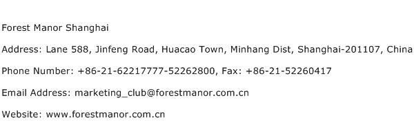 Forest Manor Shanghai Address Contact Number