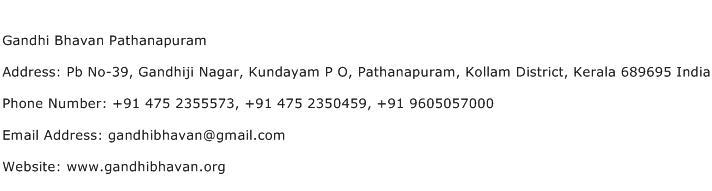 Gandhi Bhavan Pathanapuram Address Contact Number