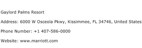 Gaylord Palms Resort Address Contact Number