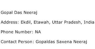 Gopal Das Neeraj Address Contact Number