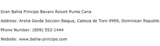 Gran Bahia Principe Bavaro Resort Punta Cana Address Contact Number