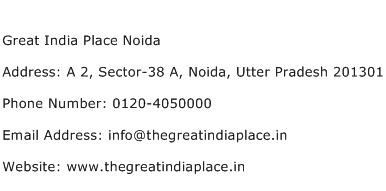 Great India Place Noida Address Contact Number