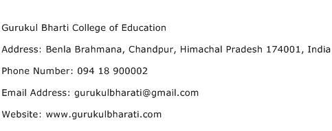 Gurukul Bharti College of Education Address Contact Number