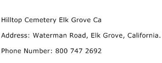 Hilltop Cemetery Elk Grove Ca Address Contact Number