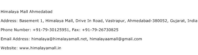 Himalaya Mall Ahmedabad Address Contact Number
