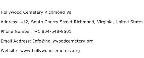 Hollywood Cemetery Richmond Va Address Contact Number