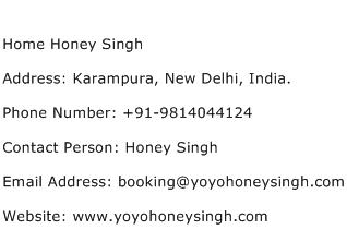 Home Honey Singh Address Contact Number