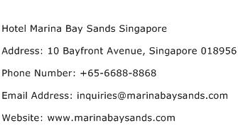 Hotel Marina Bay Sands Singapore Address Contact Number