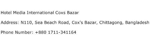 Hotel Media International Coxs Bazar Address Contact Number