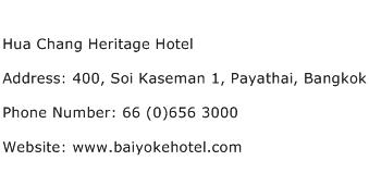 Hua Chang Heritage Hotel Address Contact Number