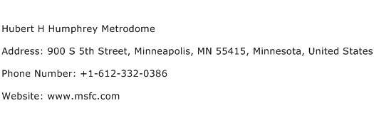 Hubert H Humphrey Metrodome Address Contact Number