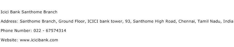 Icici Bank Santhome Branch Address Contact Number