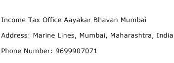 Income Tax Office Aayakar Bhavan Mumbai Address Contact Number