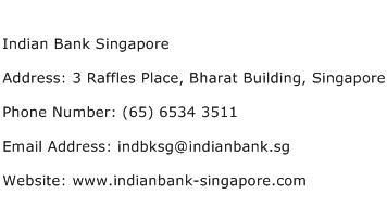 Indian Bank Singapore Address Contact Number