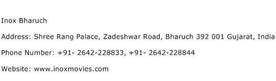 Inox Bharuch Address Contact Number