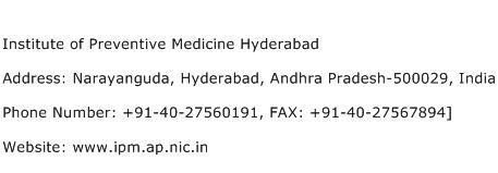 Institute of Preventive Medicine Hyderabad Address Contact Number