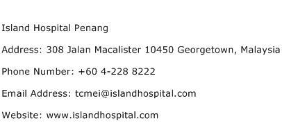Island Hospital Penang Address, Contact Number of Island ...