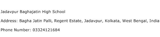 Jadavpur Baghajatin High School Address Contact Number