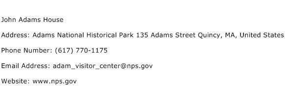 John Adams House Address Contact Number