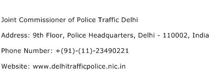 Joint Commissioner of Police Traffic Delhi Address Contact Number