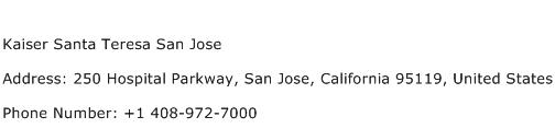 Kaiser Santa Teresa San Jose Address Contact Number