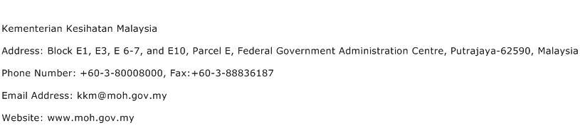 Kementerian Kesihatan Malaysia Address Contact Number