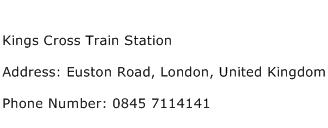 Kings Cross Train Station Address Contact Number