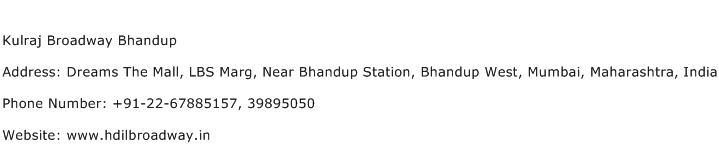 Kulraj Broadway Bhandup Address Contact Number