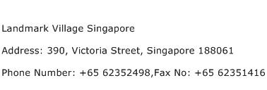 Landmark Village Singapore Address Contact Number