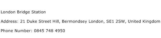 London Bridge Station Address Contact Number