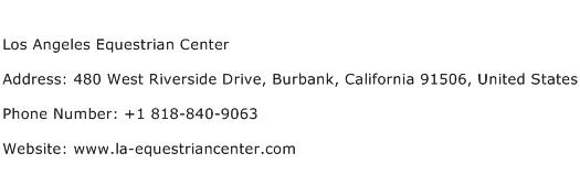 Los Angeles Equestrian Center Address Contact Number