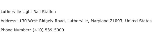 Lutherville Light Rail Station Address Contact Number