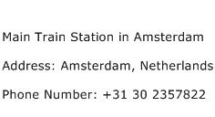 Main Train Station in Amsterdam Address Contact Number