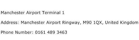 Manchester Airport Terminal 1 Address Contact Number