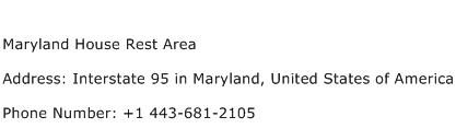 Maryland House Rest Area Address Contact Number