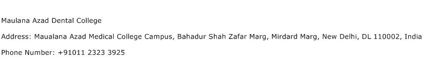 Maulana Azad Dental College Address Contact Number