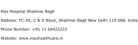 Max Hospital Shalimar Bagh Address Contact Number