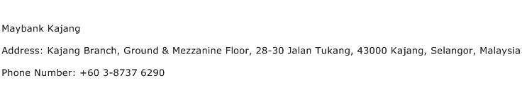 Maybank Kajang Address Contact Number