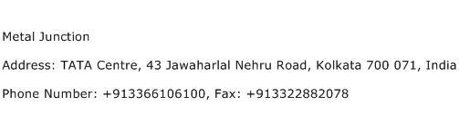 Metal Junction Address Contact Number