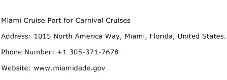 Miami Cruise Port for Carnival Cruises Address Contact Number