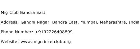 Mig Club Bandra East Address Contact Number