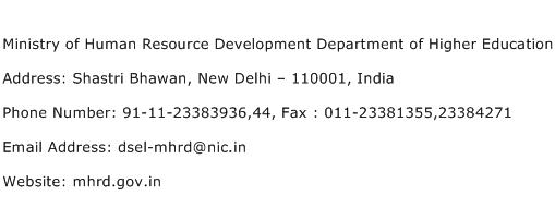 Ministry of Human Resource Development Department of Higher Education Address Contact Number