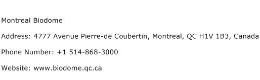 Montreal Biodome Address Contact Number