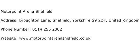 Motorpoint Arena Sheffield Address Contact Number