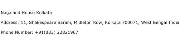 Nagaland House Kolkata Address Contact Number