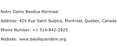 Notre Dame Basilica Montreal Address Contact Number
