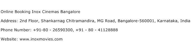 Online Booking Inox Cinemas Bangalore Address Contact Number