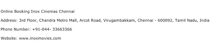 Online Booking Inox Cinemas Chennai Address Contact Number